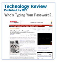Technology Review Published by MIT: Who's Typing Your Password